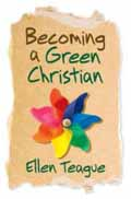 BECOMING A GREEN CHRISTIAN