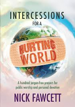 INTERCESSIONS FOR A HURTING WORLD