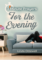 3 MINUTE PRAYERS FOR THE EVENING