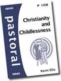 CHRISTIANITY AND CHILDLESSNESS P108