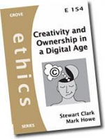 CREATIVITY AND OWNERSHIP IN A DIGITAL AGE