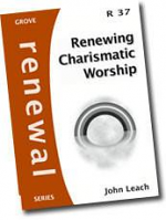 RENEWING CHARISMATIC WORSHIP