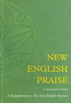 NEW ENGLISH PRAISE CONGREGATIONAL EDITION