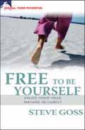 FREE TO BE YOURSELF