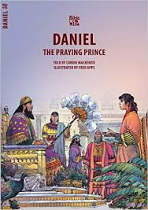 DANIEL THE PRAYING PRINCE