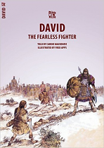 DAVID THE FEARLESS FIGHTER