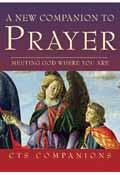 A NEW COMPANION TO PRAYER