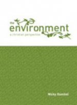 THE ENVIRONMENT A CHRISTIAN PERSPECTIVE