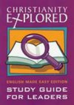 CHRISTIANITY EXPLORED ENGLISH MADE EASY LEADERS GUIDE