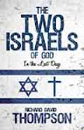 THE TWO ISRAELS OF GOD IN THE LAST DAYS