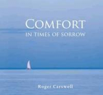 COMFORT IN TIMES OF SORROW
