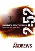 2 52 LEARNING TO GROW ON PURPOSE
