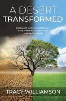 A DESERT TRANSFORMED