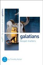 GALATIANS GOSPEL MATTERS GBG