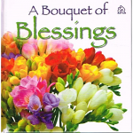 A BOUQUET OF BLESSINGS HB