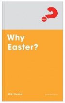 WHY EASTER EXPANDED EDITION