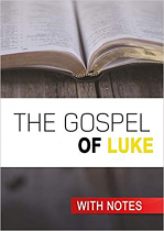 KJV THE GOPSEL OF LUKE WITH NOTES