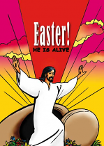 EASTER HE IS ALIVE