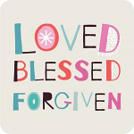 LOVED BLESSED FORGIVEN COASTER