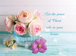 BOWL OF FLOWERS: COLOSSIANS 3:15