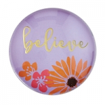 BELIEVE GLASS DOME MAGNET