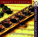 20 CLASSICAL CHRISTMAS FAVOURITES CD