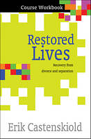 RESTORED LIVES COURSE WORKBOOK