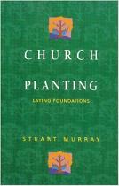 CHURCH PLANTING LAYING FOUNDATIONS