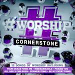 #WORSHIP CORNERSTONE