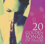20 GOLDEN SONGS OF PRAISE CD