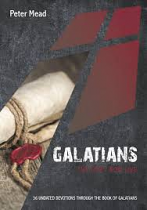 GALATIANS THE LIFE I NOW LIVE