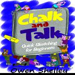 CHALK AND TALK