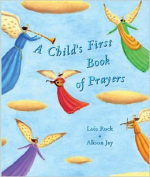 A CHILD'S FIRST BOOK OF PRAYERS