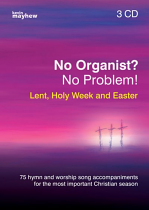 NO ORGANIST? NO PROBLEM! LENT, HOLY WEEK AND EASTER CD