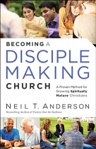 BECOMING A DISCIPLE MAKING CHURCH