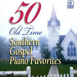 50 OLD TIME SOUTHERN GOSPEL PIANO FAVOURITES