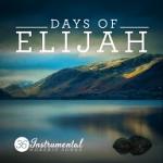 DAYS OF ELIJAH CD