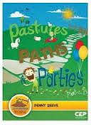 PASTURES PATHS AND PARTIES
