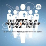 THE BEST NEW PRAISE AND WORSHIP SONGS EVER CD