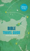 BIBLE TRAVEL GUIDE FOR STUDENTS