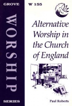 ALTERNATIVE WORSHIP IN THE CHURCH OF ENGLAND