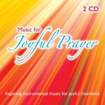 MUSIC FOR JOYFUL PRAYER CD