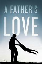 A FATHER'S LOVE TRACT PACK OF 25