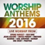 WORSHIP ANTHEMS 2016