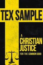 A CHRISTIAN JUSTICE FOR THE COMMON GOOD