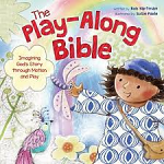 THE PLAY ALONG BIBLE