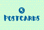5 POSTCARDS FOR ENCOURAGEMENT