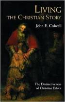 LIVING THE CHRISTIAN STORY