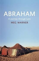 ABRAHAM A JOURNEY THROUGH LENT