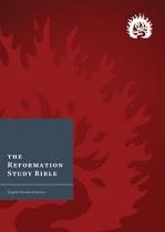 ESV REFORMATION STUDY BIBLE HB CRIMSON